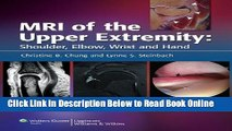 Read MRI of the Upper Extremity: Shoulder, Elbow, Wrist and Hand  Ebook Free