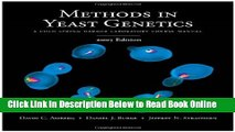 Read Methods in Yeast Genetics: A Cold Spring Harbor Laboratory Course Manual, 2005 Edition  Ebook