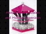 Makeup Brush Holders and Makeup Organizers
