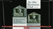 complete  As the Romans Did A Sourcebook in Roman Social History 2nd Edition