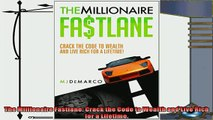 complete  The Millionaire Fastlane Crack the Code to Wealth and Live Rich for a Lifetime