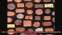 For you  Sees Famous Old Time Candies A Sweet Story Sees Famous Old Time Candies