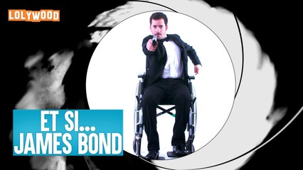 LOLYWOOD - Et si... James Bond