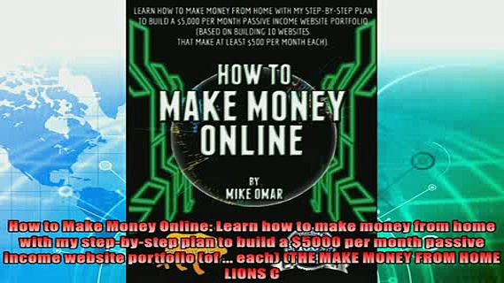 complete  How to Make Money Online Learn how to make money from home with my stepbystep plan to