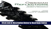 Read Obsidian Reflections: Symbolic Dimensions of Obsidian in Mesoamerica  PDF Online