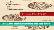 """Download The Classic of Changes: A New Translation of the """"I Ching"""" as Interpreted by Wang Bi"""