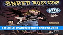 Download Shred Boot Camp: The First Comic Book to Teach You the Secrets of Shred Guitar, Book