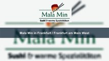 Mala Min in Frankfurt / Frankfurt am Main West   asiatisch & sushi