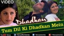 Tum Dil Ki Dhadkan Mein - Dhadkan - Abhijeet & Alka Yagnik [HD]