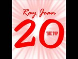 Ray Jean - The Top 20 King Absurd & ManiTo Shout Out (prod by. King Absurd & ManiTo)