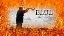 Fall Feasts - Elul - Elul Day 9 - Pastor Larry Huch - August 24, 2015