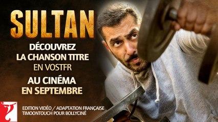 SULTAN revient au Cinéma en Septembre