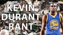 KEVIN DURANT SIGNS WITH THE GOLDEN STATE WARRIORS RANT! KEVIN DURANT IS TRASH!