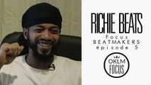 OKLM Focus: Beatmakers - RICHIE BEATS