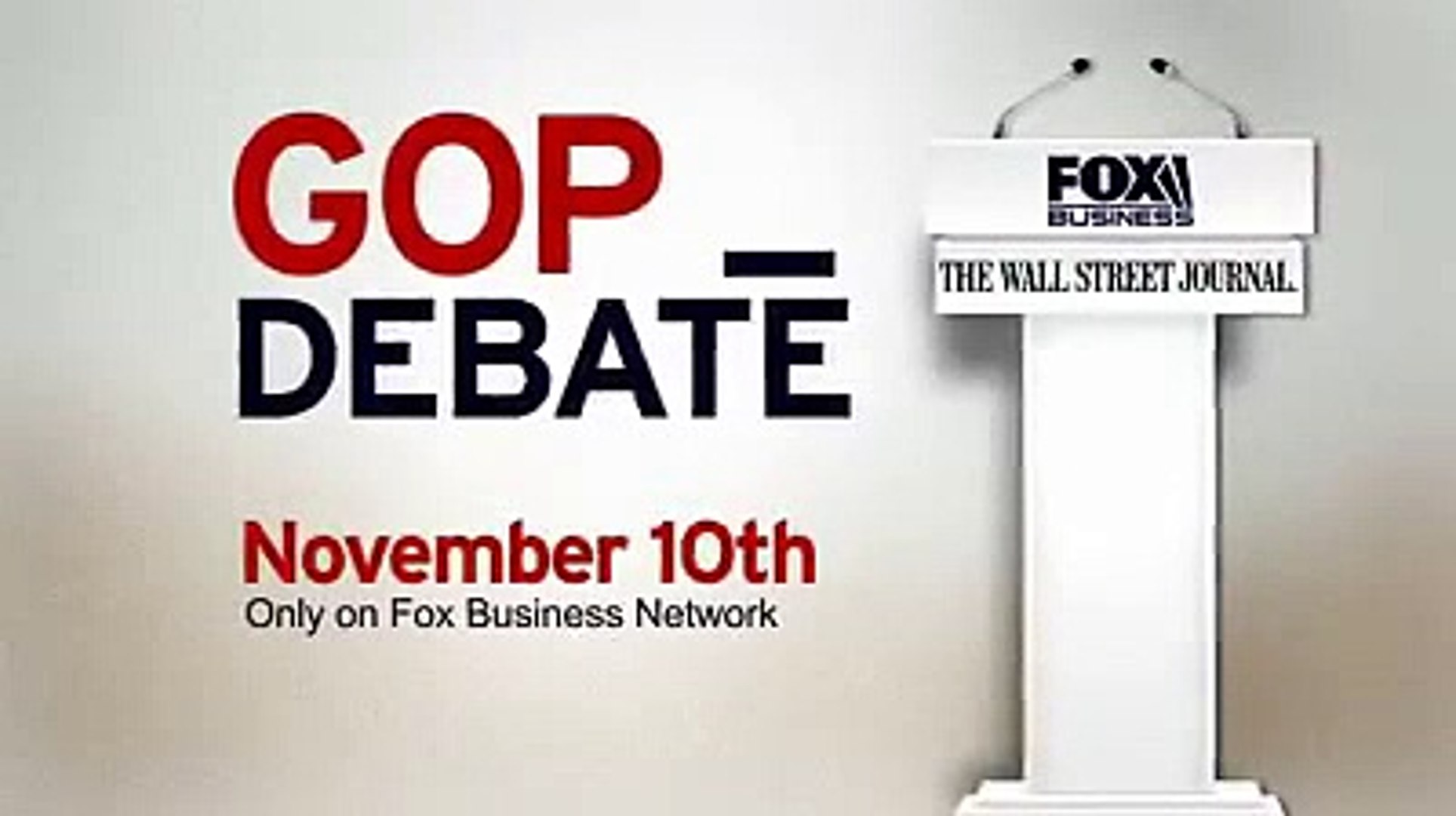 FOX Business Channel:  GOP Debate -  Nov. 10, 2015