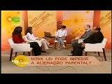 Sala de Notícias em Debate - Alienação Parental - 2/7