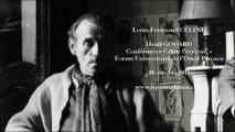 Louis-Ferdinand CÉLINE : « Céline l'écrivain » par Henri GODARD (2011)