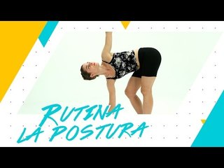 Rutina para mejorar la postura | Pegar Lomazo