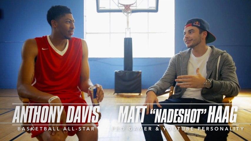 NaDeSHoT x Anthony Davis: Gaming and Basketball