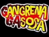Gangrena Gasosa - Se Deus é 10, Satanás é 666 (Se Deus É 10, Satanás É 666) (2011)