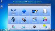 Burn Subtitles into .MOV Video, Burning .MOV Subtitle Windows 10 Win7 2016 2017