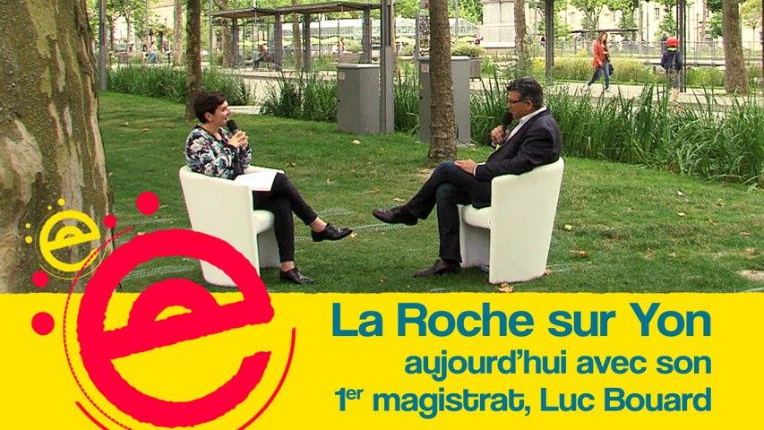 L'Estivale : La Roche sur Yon aujourd'hui avec son premier magistrat, Luc Bouard