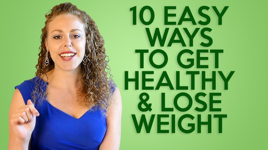 10 Easy Health & Weight Loss Tips - How to Be Healthy & Happy !!!