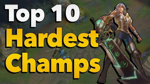 Top 5 hardest champions to play and master in League of Legends