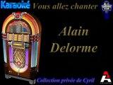 """Karaoké Alain Delorme """"Romantique avec toi"""""""