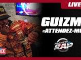 Guizmo - Attendez-moi en live dans Planète Rap !