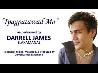 Ipagpatawad Mo by Darrell James