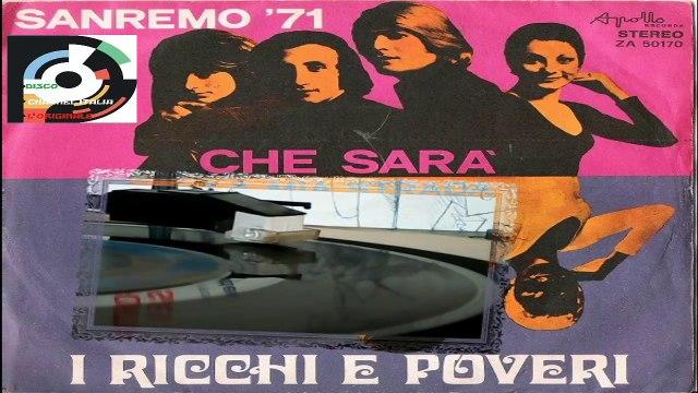 CHE SARÀ/LA MIA STRADA SARÀ BREVE Ricchi e Poveri 1971 (Facciate:2)