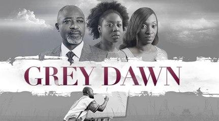 Grey Dawn  [Official Trailer] Latest 2016 Nigerian Nollywood Drama Movie