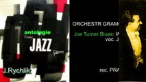 Antologie czech jazz 23 - ORCHESTR GRAMOKLUBU, Joe Turner Blues 1936.mpg