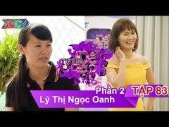 Chi Ly Thi Ngoc Oanh TTDD Tap 83 Phan 2 09 07 2016