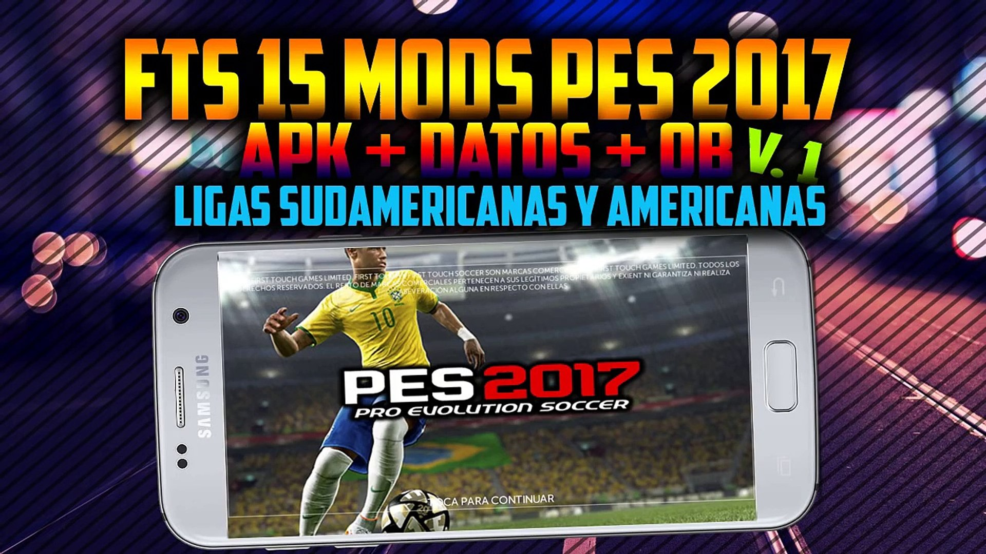 ★ FTS 15 MODS PES 17 v1   LIGAS SUDAMERICANAS Y AMERICANAS   LIGA MX Y DE ASCENSO   2016 ★