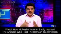 Watch How Mubashir luqman Badly Insulted The Anchors Who Host The Ramzan Transmission