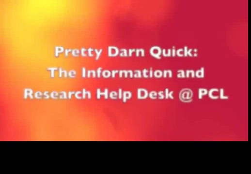 The Information and Research Help Desk @ PCL (Pretty Darn Quick)