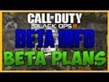 CALL OF DUTY BLACK OPS 3 BETA INFO + BETA PLANS! - CALL OF DUTY BLACK OPS 3 BETA