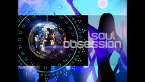 DJ MIX FOR SOUL OBSESSION 80s/90s SOUL EVENING IN BRIGHTON, SUSSEX & SURREY, UK
