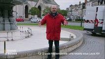 Secrets d'Histoire -La Grande Mademoiselle, une rebelle sous Louis XIV - La  porte Bannier