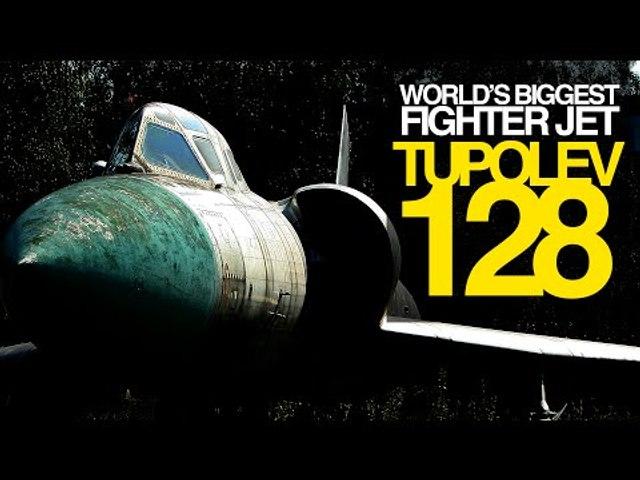 "Tupolev Tu-128P ""FIDDLER"" | The GREATEST FIGHTER JET of all time!"