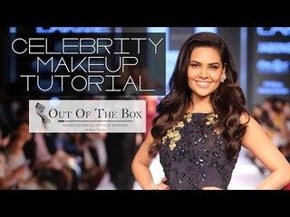 How To : Celebrity Makeup Tutorial |  Esha Gupta For Lakme Fashion Week 2015