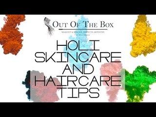 Holi Festival Of Colours | Skin Care And Hair Care Tips - Beauty Hacks
