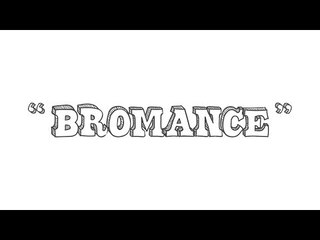 Bromance Meaning | Urbandiction