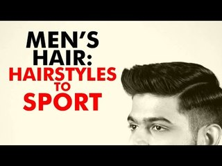 Men's Hair : Hairstyles To Sport