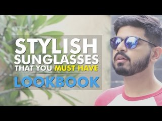 Stylish Sunglasses That You MUST HAVE: LookBook