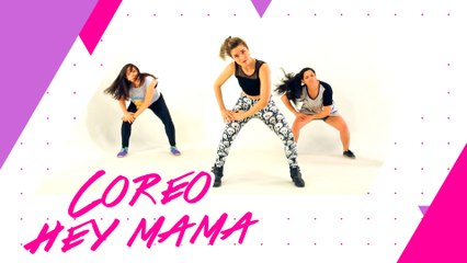 Coreografía Hey Mama | Pegar Lomazo