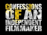 CONFESSIONS 20: Confessions of an Independent Filmmaker