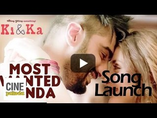 'Most Wanted Munda'  - Ki & Ka | Kareena Kapoor & Arjun Kapoor | CinePakoda